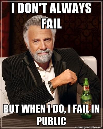 I fail in public