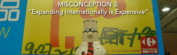 Misconception 3: Expanding Internationally is Expensive
