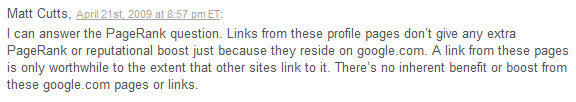 Matt Cutts response to whether PageRank is passed through Google Profile links