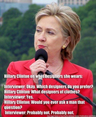 Hillary Clinton is asked about who designs her clothing, and she asks if men ever get that question.