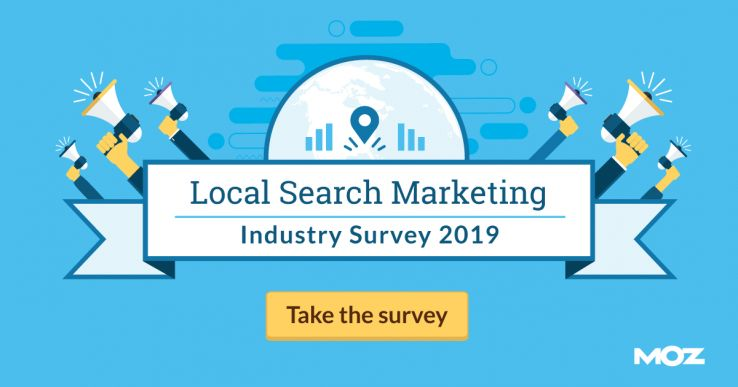 Take the 2019 Local Search Marketing Industry Survey 1