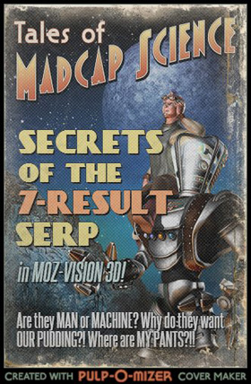 Secrets of the 7-result SERP (pulp sci-fi cover)