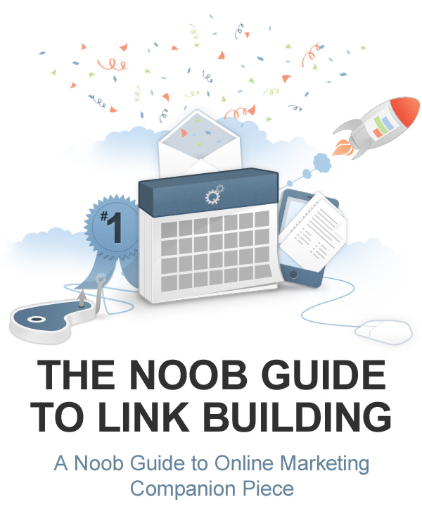 NOOB GUIDE TO LINK BUILDING