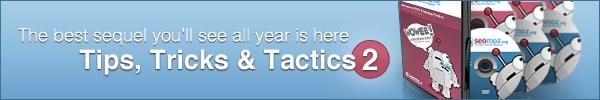 Tips, Tricks & Tactics 2 is Here!