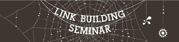 Link building seminar