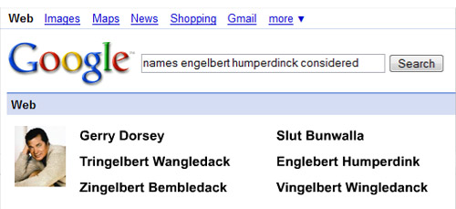 Names Engelbert Humperdinck Considered