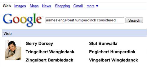 Names Engelbert Humperdinck Considered