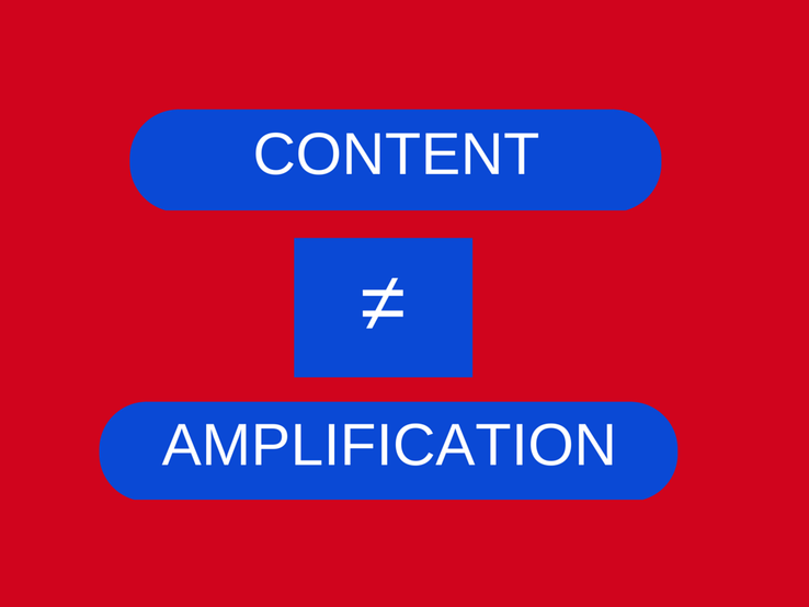 content does not equal amplification