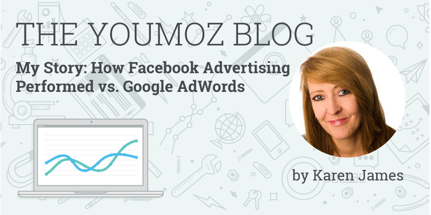 My Story: How Facebook Advertising Performed vs. Google AdWords