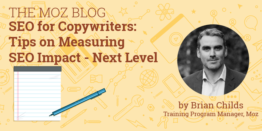 SEO for Copywriters: Tips on Measuring SEO Impact - Next Level