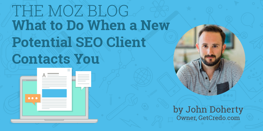 What to Do When a New Potential SEO Client Contacts You – Moz